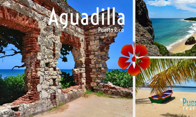 Aguadilla, Puerto Rico <BR><h3>Best Things to Do & Places to Visit</h3>