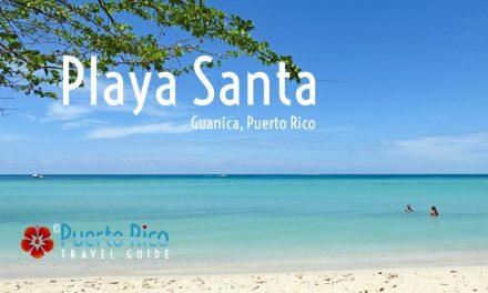 Playa Santa – Guanica, Puerto Rico