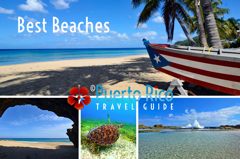 Puerto Rico Beaches 2021 - The Best Beaches Guide